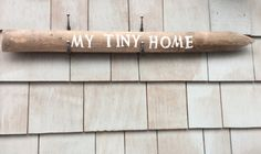 My tiny home rustic sign by HomesteadDesign on Etsy