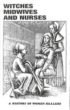 Interesting book about women healers by Barbara Ehrenreich and Deirdre English