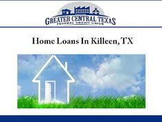 Texas Federal Credit Union offers affordable home loans in Killeen, TX ...