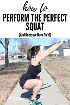 How to Perform the Perfect Squat and Decrease Back Pain • Two Boys One Pup
