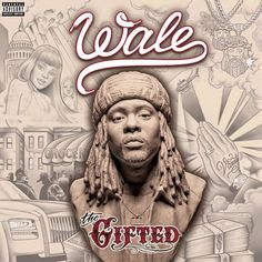 Wale - The Gifted | Mehr Infos zum Album hier: http://hiphop-releases.de/international/wale-the-gifted