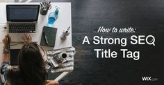 Filling in this one line can take you from SEO zero to hero. Discover the 7 simple steps for crafting the perfect title tag for your pages >>