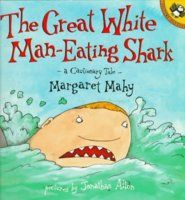 The Great White Man-Eating Shark: A Cautionary Tale ---guide---http://www.dcmp.org/guides/10092.pdf