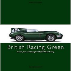 British Racing Green, my favourite colour.