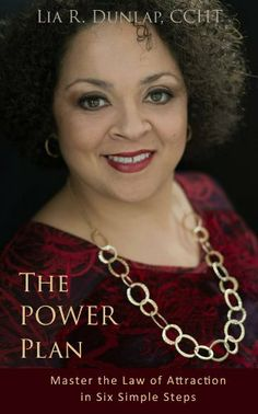 The POWER Plan - Master The Law of Attraction in Six Simple Steps (The POWER Plan - 90 Day Life Coaching Program) by Lia R. Dunlap, http://www.amazon.com/dp/B00CF63MJI/ref=cm_sw_r_pi_dp_tth2sb1D9W6WW