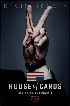 House of Cards. Love this show.