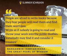 Niet bang zijn, gewoon schrijven. Het zou zomaar een schat kunnen zijn.  #slimmerschrijven #writersblock