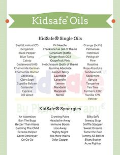 A complete list of KidSafe® oils! No more wondering which essential oils are ok to use or not.