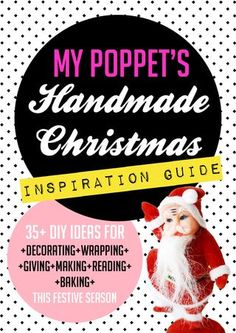 My Poppet's Handmade Christmas Inspiration Guide