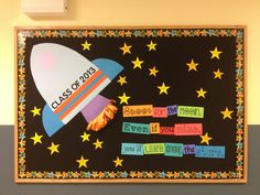 Shoot for the moon bulletin board, 5th grade back to school.