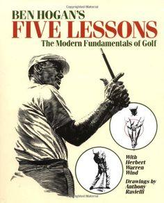 Bestseller books online Ben Hogan's Five Lessons: The Modern Fundamentals of Golf Ben Hogan  http://www.ebooknetworking.net/books_detail-0671723014.html