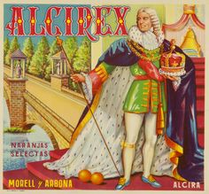 Alcirex : naranjas selectas : Morell y Arbona Alcira, entre 1925 y 1975 Vintage Labels, Vintage Ads, Vegetable Crates, Madison Avenue, Poster On, Nostalgia, Princess Zelda, Product Labels, 1975