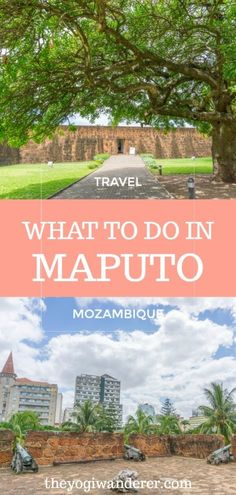 Top 10 things to do in Maputo, Mozambique (plus 1 you can't skip) - The Yogi Wanderer Best Travel Guides, Travel Tips, Travel Plan, Travel Articles, Travel Ideas, Africa Destinations, Travel Destinations, Places To Travel, Places To See