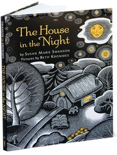 2009 I The House in the Night I Susan Marie Swanson #caldecott #2009