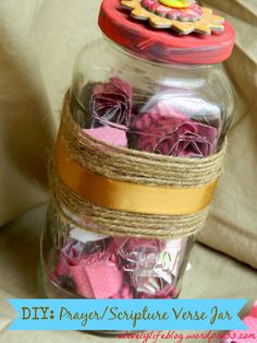DIY Prayer/Scripture Verse Jar- Great activity for a girls night or a ladies small group! Get hooked on scripture!