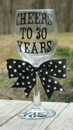 Personalized Birthday Wine Glass by JayniesCloset on Etsy. 30th Party, 30th Birthday Parties, 70th Birthday, Birthday Quotes, Birthday Wishes, Birthday Gifts, Birthday Ideas, 30th Wedding Anniversary, Anniversary Parties