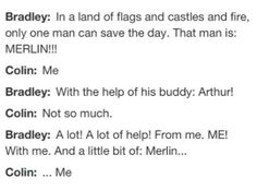 Bradley James and Colin Morgan on Arthur and Merlin