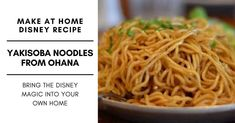 You can now bring a bit of Disney into the comfort of your home when you make this copy cat Disney Ohana Yakisoba Noodles recipe. Disney Themed Food, Disney Inspired Food, Asian Noodle Recipes, Asian Recipes, Ethnic Recipes, Yakisoba Noodles Recipe, Wine Recipes, Cooking Recipes, Disney Food Recipes