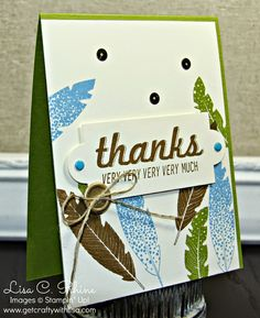 Get Crafty with Lisa:  Thanks Very Much for CCC12.  This thank you card features Stampin' Up!'s Four Feathers and Fabulous Four stamp sets, by Lisa Rhine, www.getcraftywithlisa.com
