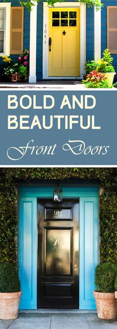 Amazing front door ideas- Gorgeous paint colors, and front door designs.