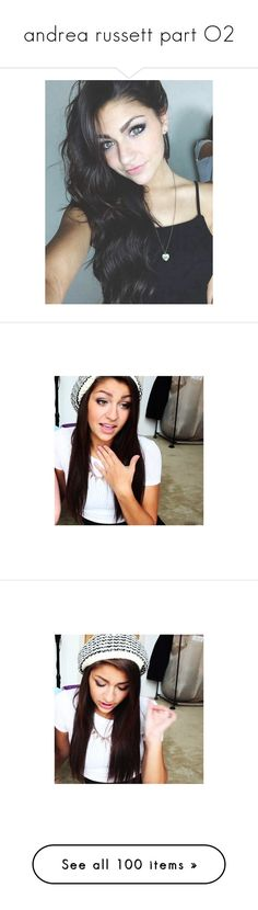"""""""andrea russett part O2"""" by h-4rmony ❤ liked on Polyvore featuring andrea russett, andrea russet, andrea, jenn, instagram and me"""