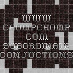 www.chompchomp.com subordinate conjuctions