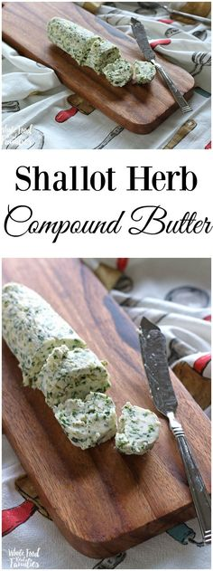 Herb Compound Butter Ready to step up your butter game? This Shallot Herb Compound Butter is going to dress everything up.Ready to step up your butter game? This Shallot Herb Compound Butter is going to dress everything up. Flavored Butter, Homemade Butter, Butter Recipe, Homemade Spices, Homemade Food, Homemade Gifts, New Recipes, Dinner Recipes, Cooking Recipes