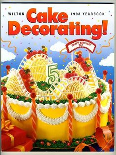 Wilton Cake Decorating Yearbook 1993 Rollercoaster Cake, Cookbook