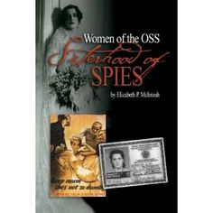 Sisterhood of Spies: The Women of the OSS: Amazon.ca: Elizabeth P. McIntosh: Books