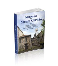 """Libro """"Memorias de Monte Corban"""". Amado Zabala Santamaría."""