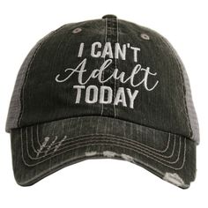 """Adorable trucker hats for ladies and teen girls with the quote saying, """"I Can't Adult Today"""". The distressed ball caps for women make wonderful hats for casual wear and also as a cute baseball cap Wholesale Hats, Look Vintage, Cute Hats, Caps For Women, Trucker Hats, Snapback Hats, Baseball Caps, Baseball Live, Fashion Hats"""