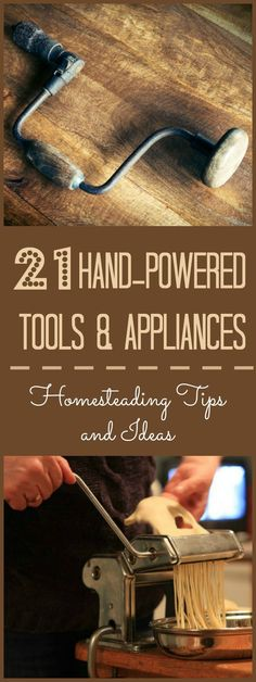 21 Hand-Powered Tool