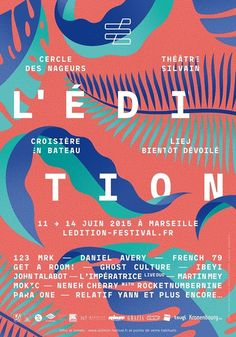 The festival Edition stirred Marseille from 11 to 14/06 in Poster
