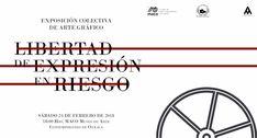 """""""Libertad de expresión en riesgo"""", exposición que  busca visibilizar violencia contra periodistas y artistas"""