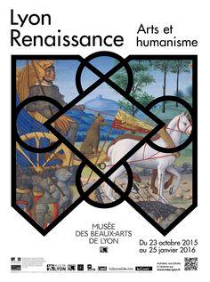 Exposition Lyon Renaissance, arts et humanisme. du 23 octobre 2015 au 25 janvier 2016.