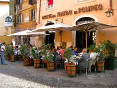 Le Grotte delTeatro di Pompeo - Excellent restaurant serving cucina Romana. Has bufala mozzarella and a fettucine con radicchio that is out of this world.  ( ~ an expat in Rome ~ )