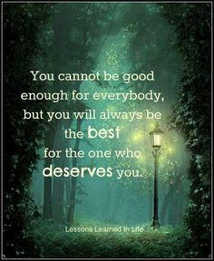 You are enough and deserve the best!