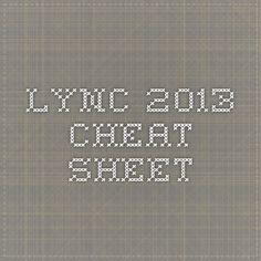 Lync 2013 - Cheat Sheet