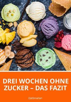 Drei Wochen ohne Zucker – das Fazit | eatsmarter.de
