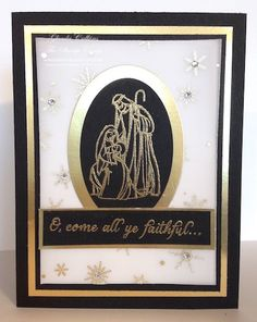 All Ye Faithful, Winter Wonderland Designer Vellum, Ovals Collection Framelits, Gold embossing powder, Gold Foil
