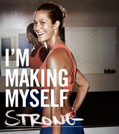 I'm making myself strong