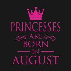 Yea, it's the birthday of Princess Oge, the CEO of Kutie_beddings. August Born Quotes, August Birthday Quotes, Happy Birthday Greetings Friends, Happy Birthday Printable, Happy Birthday Quotes For Friends, Birthday Wishes For Daughter, Birthday Girl Quotes, Happy Birthday Messages, Birth Month Quotes