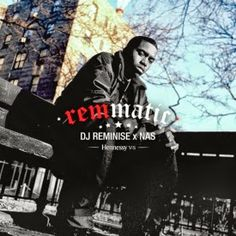 CHECK DEEZ : DJ Reminise x Nas : Remmatic...In honor of their White Rabbit and VS promotion, Hennessy teams up with St. Louis's own DJ Reminise of the Soulition DJs for and exclusive Nas mixtape featuring a dope mix of classics from the legendary emcee titled 'Remmatic!' Check it out and follow @DJReminise10, @Nas and @HennessyUS on twitter!