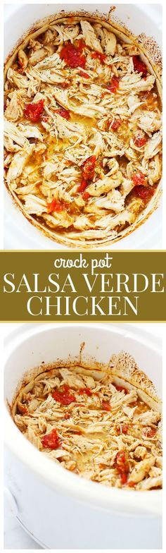 Easy Crock Pot Salsa Verde Chicken - Loaded with salsa verde and delicious chopped tomatoes, this healthy crock pot chicken is incredibly flavorful and extremely easy to make. Just place it all in the crock pot and walk away.