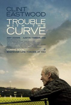 Clint Eastwood In The New TROUBLE WITH THE CURVE Poster.