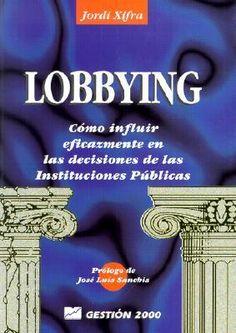 Lobbying  by Jordi Xifra