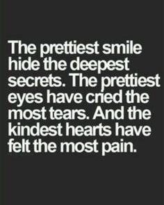 The prettiest smile hides the deepest secrets. Quote Of The Day, The Secret, Crying, Social Media, Deep, Smile, Pretty, Quotes, Phrase Of The Day