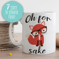 Oh For Fox Sake Fox Mug Fox Coffee Cup Fox Coffee by MugableMugs