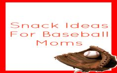 Tired of spending all your money for food during a youth baseball game? Well, here are a few snack ideas for baseball Moms. A little planning=big savings.