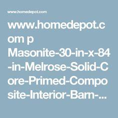www.homedepot.com p Masonite-30-in-x-84-in-Melrose-Solid-Core-Primed-Composite-Interior-Barn-Door-Slab-with-Sliding-Door-Hardware-Kit-47583 206193087